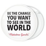 Λευκή Κονκάρδα Be the change you want to see in the world