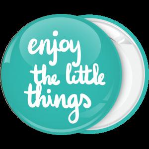 Κονκάρδα Enjoy the little things
