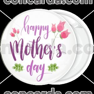 Κονκάρδα Happy Mothers Day flowers