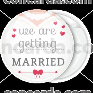 Κονκάρδα νύφης We are getting Married
