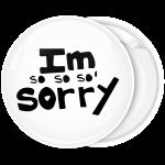 Κονκάρδα Ι am so so sorry