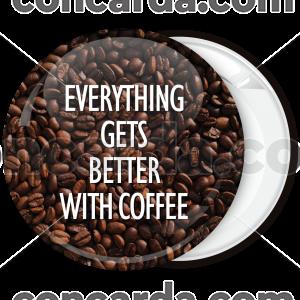 Κονκάρδα Everything gets better with coffee capital