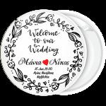 Κονκάρδα Welcome to our wedding λουλούδια