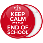 Κονκάρδα Keep Calm its the end of School
