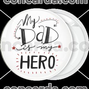 Κονκάρδα My dad is my hero