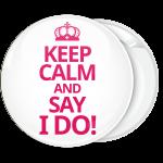 Λευκή κονκάρδα γάμου Keep Calm and Say I Do