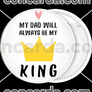 Κονκάρδα My dad is my king