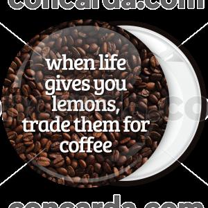 Κονκάρδα When life gives you lemons