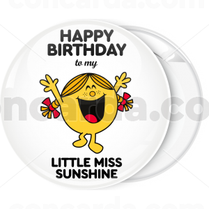 Κονκάρδα Happy Birthday to my little miss Sunshine