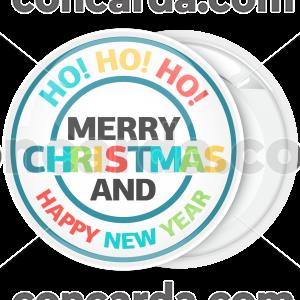 Κονκάρδα Χριστουγέννων Ho ho ho Merry Chistmas