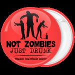 Κονκάρδα για bachelor γαμπρού Not Zombies Just Drunk
