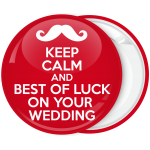 Κονκάρδα Keep Calm and Best of Luck on your wedding