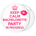 Κονκάρδα Keep Calm Bachelorette party in Progress lips