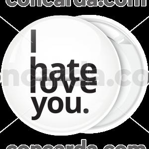 Κονκάρδα i hate love you