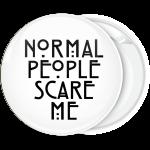 Λευκή κονκάρδα Normal people scare me
