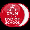 Κονκάρδα Keep Calm its the end of School