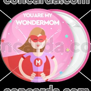 Κονκάρδα You are my Wondermom