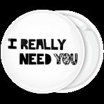 Κονκάρδα Ι really need you