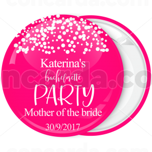Kονκάρδα Bachelorette party Mother of the Bride ροζ