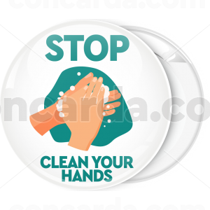 Κονκάρδα Stop Clean your hands λευκή