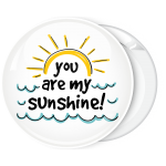 Κονκάρδα You are my sunshine