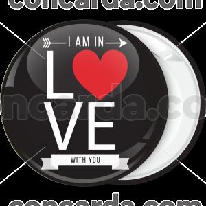 Κλασσική κονκάρδα I am in with Love you